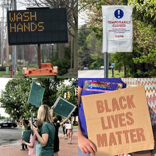 "Collage showing a ""WASH HANDS"" sign, a COTA route temporarily closed sign, a Black Lives Matter protest and Black Lives Matter sign"